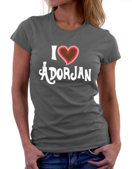 I Love Adorjan Women T-Shirt