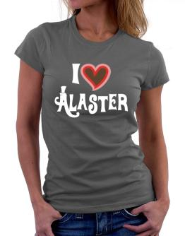 I Love Alaster Women T-Shirt