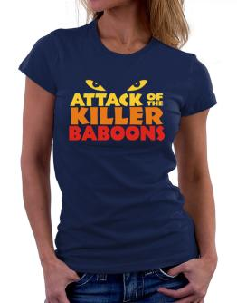 Attack Of The Killer Baboons Women T-Shirt