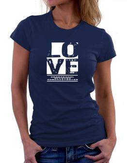 """ LOVE Aboriginal Affairs Administrator "" Women T-Shirt"