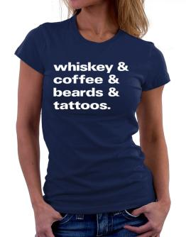 Whiskey coffee beards and tattoos Women T-Shirt