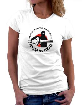 Disciples Of Chirst Member By Day, Ninja By Night Women T-Shirt