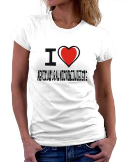 I Love Agricultural Microbiologists Women T-Shirt