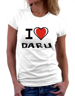 I Love Daru Women T-Shirt