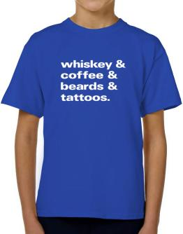 Whiskey coffee beards and tattoos T-Shirt Boys Youth