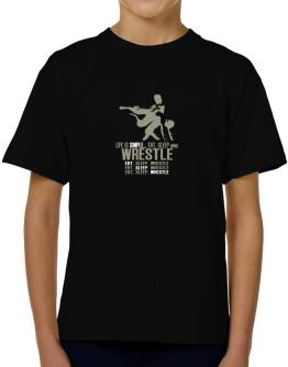 """"""" Life is simple... eat, sleep and Wrestle """" T-Shirt Boys Youth"""
