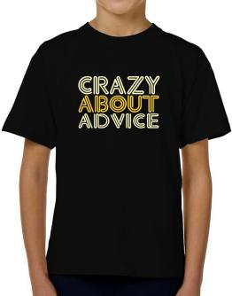 Crazy About Advice T-Shirt Boys Youth