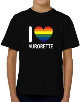 I Love Aurorette - Rainbow Heart T-Shirt Boys Youth