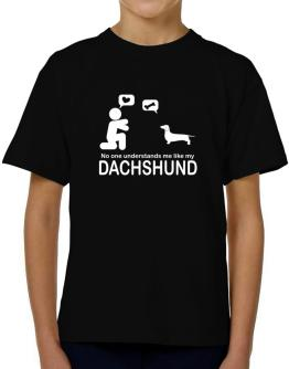 No One Understands Me Like My Dachshund T-Shirt Boys Youth