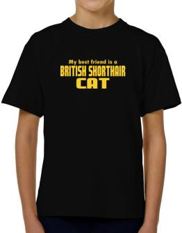 My Best Friend Is A British Shorthair T-Shirt Boys Youth