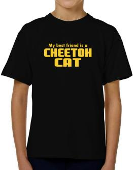 My Best Friend Is A Cheetoh T-Shirt Boys Youth