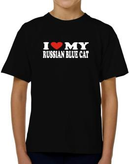 I Love My Russian Blue T-Shirt Boys Youth