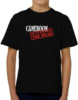Cameroon No Place For The Weak T-Shirt Boys Youth