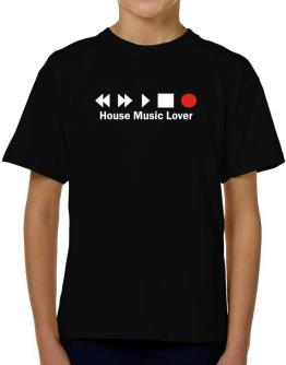 House Music Lover T-Shirt Boys Youth