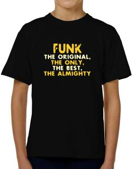 Funk The Original T-Shirt Boys Youth