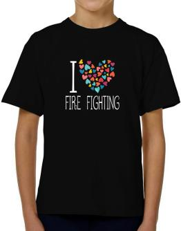 I love Fire Fighting colorful hearts T-Shirt Boys Youth
