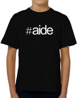 Hashtag Aide T-Shirt Boys Youth