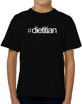 Hashtag Dietitian T-Shirt Boys Youth