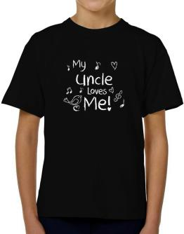 My Auncle loves me T-Shirt Boys Youth