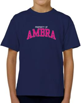 Property Of Ambra T-Shirt Boys Youth