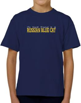 My Best Friend Is A Russian Blue T-Shirt Boys Youth