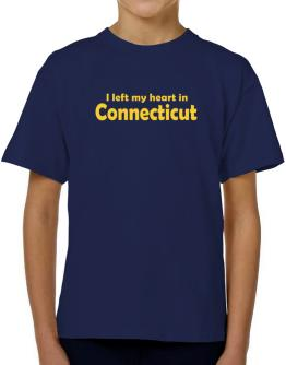I Left My Heart In Connecticut T-Shirt Boys Youth