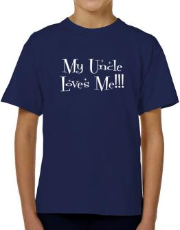 My Auncle loves me! T-Shirt Boys Youth