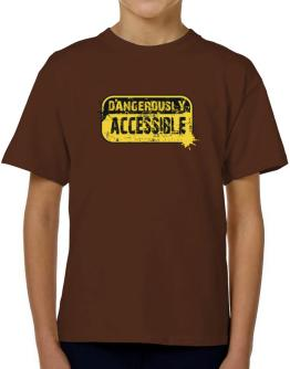 Dangerously Accessible T-Shirt Boys Youth