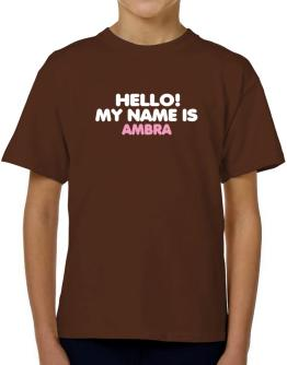 Hello! My Name Is Ambra T-Shirt Boys Youth