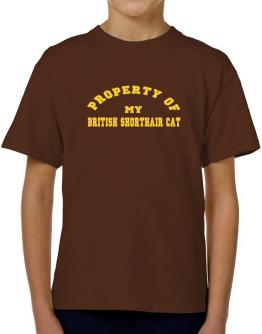 Property Of My British Shorthair T-Shirt Boys Youth