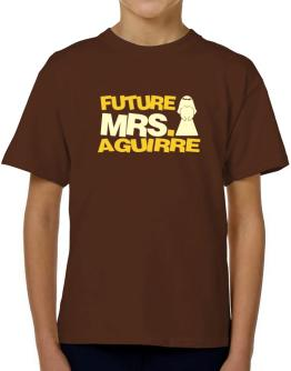 Future Mrs. Aguirre T-Shirt Boys Youth