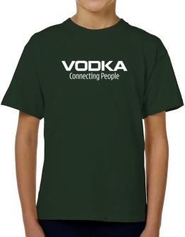 Vodka Connecting People T-Shirt Boys Youth