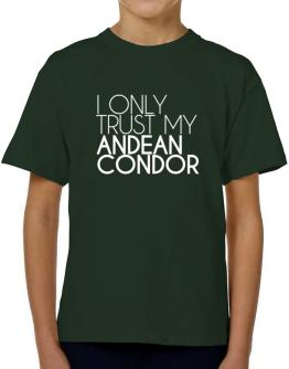 I only trust my Andean Condor 2 T-Shirt Boys Youth