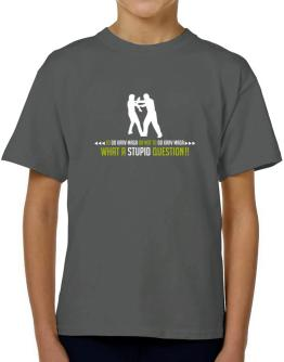 To do Krav Maga or not to do Krav Maga, what a stupid question!! T-Shirt Boys Youth
