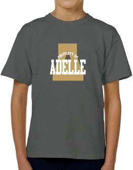 Property Of Adelle T-Shirt Boys Youth