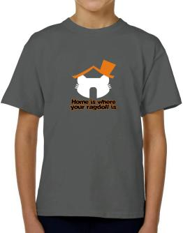 Home Is Where Ragdoll Is T-Shirt Boys Youth