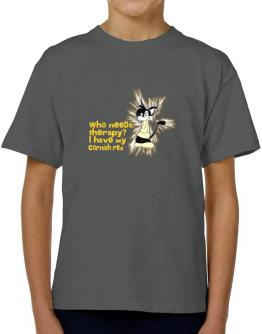 Who Needs Therapy? I Have My Cornish Rex T-Shirt Boys Youth