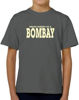 PROUD PARENT OF A Bombay T-Shirt Boys Youth