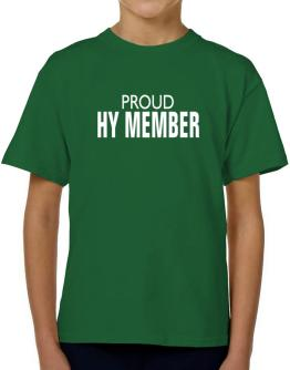 Proud Hy Member T-Shirt Boys Youth