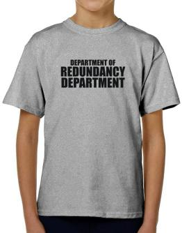 Department Of Redundancy Department T-Shirt Boys Youth