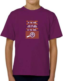 99 Little bugs in the code take one down patch it around T-Shirt Boys Youth