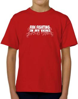 Fire Fighting In My Veins T-Shirt Boys Youth