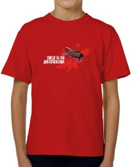 There Is No Justification T-Shirt Boys Youth