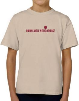 Drinks Well With Others T-Shirt Boys Youth