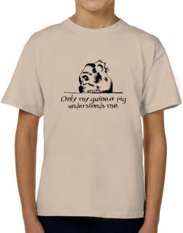 Only my guinea pig understands me T-Shirt Boys Youth