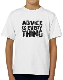 Advice Is Everything T-Shirt Boys Youth