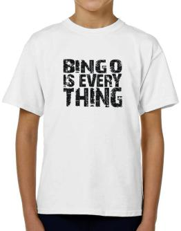 Bingo Is Everything T-Shirt Boys Youth