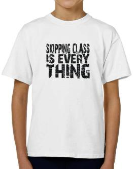 Skipping Class Is Everything T-Shirt Boys Youth