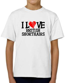 I Love British Shorthairs - Scratched Heart T-Shirt Boys Youth