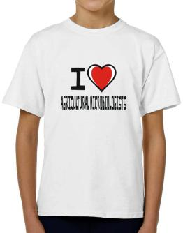 I Love Agricultural Microbiologists T-Shirt Boys Youth